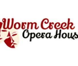 Worm Creek Opera House